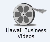 Hawaii Business Videos